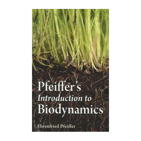 """Introduction to Biodynamics"" by Ehrenfried Pfeiffer"