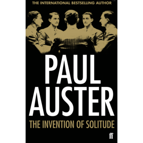"""Invention of Solitude"" by Paul Auster"